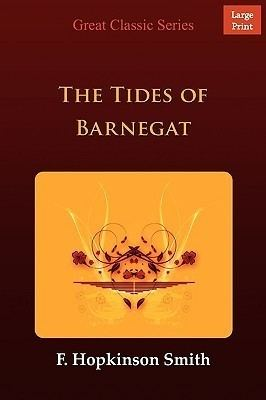 The Tides of Barnegat by Francis Hopkinson Smith Reviews