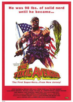 The Toxic Avenger (film) The Toxic Avenger Film TV Tropes