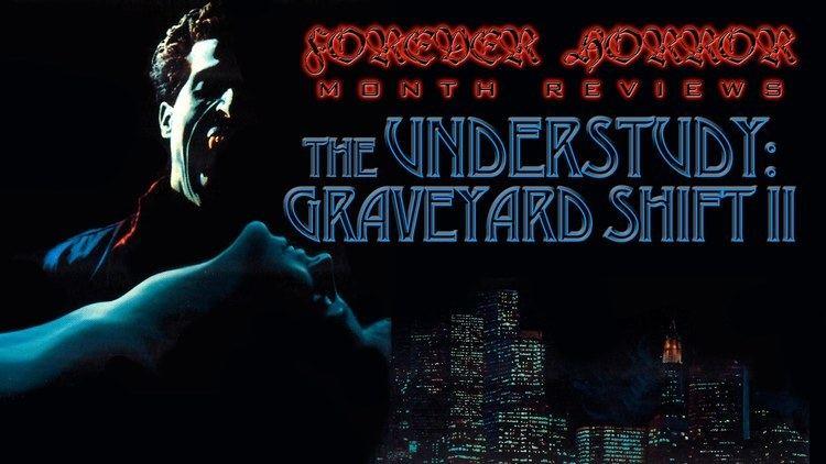 The Understudy: Graveyard Shift II httpsiytimgcomviwBlKvGtmgYImaxresdefaultjpg