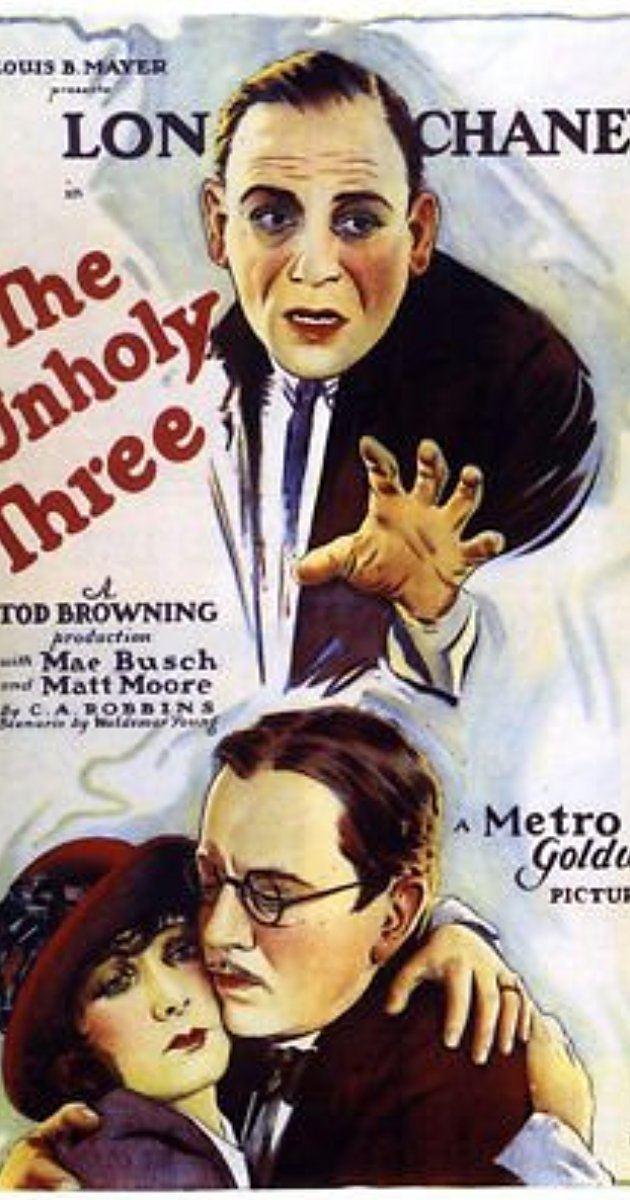 The Unholy Three (1925 film) The Unholy Three 1925 IMDb