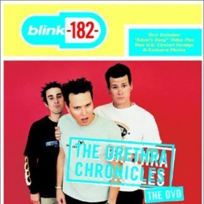 The Urethra ChroniclesBlink182