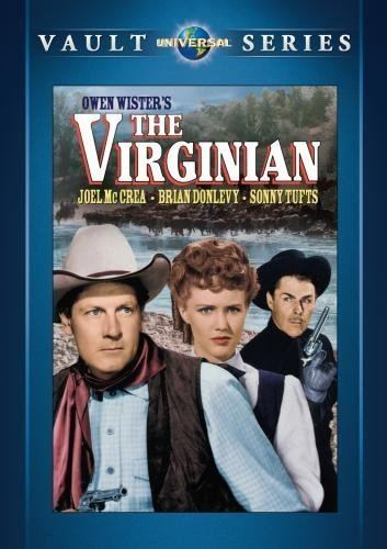 The Virginian (1946 film) Amazoncom The Virginian Joel McCrea Brian Donlevy Sonny Tufts