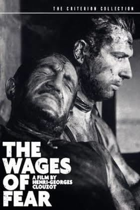 The Wages of Fear t0gstaticcomimagesqtbnANd9GcTdXyTl4Ux5ZdPco