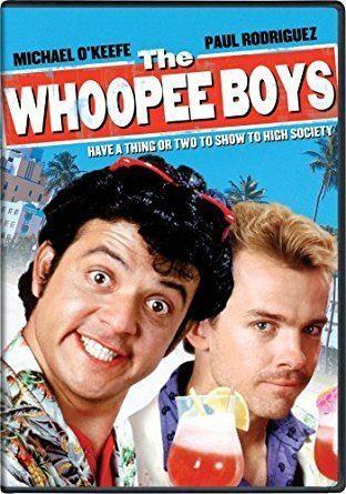 The Whoopee Boys Amazoncom The Whoopee Boys Michael OKeefe Paul Rodriguez Ralf