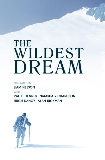 The Wildest Dream A new National Geographic Film about Everest