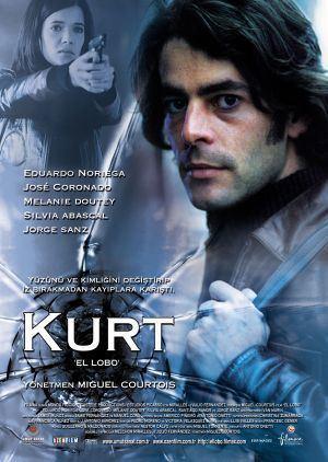 The Wolf (film) Kurt El Lobo 2004 TurkceAltyaziorg