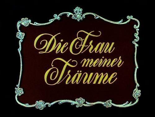 The Woman of My Dreams DIE FRAU MEINER TRUME 1944 FILMHAUER