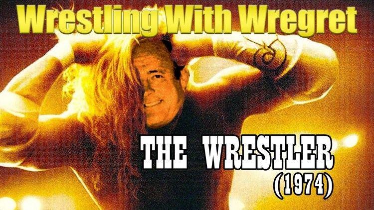 The Wrestler (1974 film) The Wrestler 1974 Wrestling With Wregret YouTube
