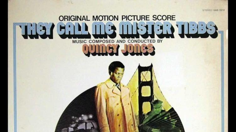 They Call Me Mister Tibbs! Quincy Jones Call Me Mister Tibbs Main Title YouTube