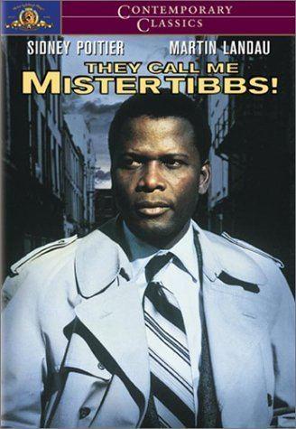 They Call Me Mister Tibbs! They Call Me Mister Tibbs 1970