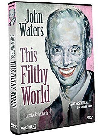 Amazoncom John Waters This Filthy World John Waters Jeff Garlin