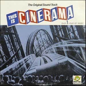 This Is Cinerama This Is Cinerama Soundtrack details SoundtrackCollectorcom
