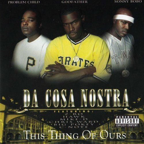 Da Cosa Nostra This Thing Of Ours MP3 Download
