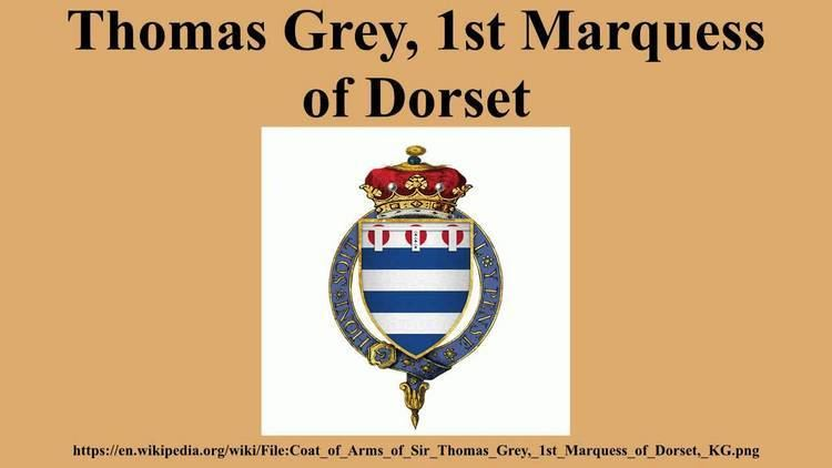 Thomas Grey, 1st Marquess of Dorset