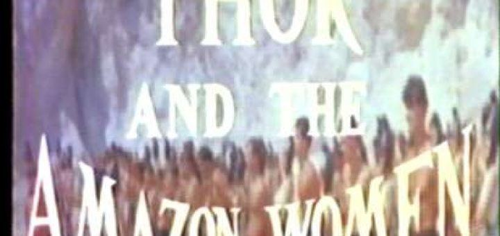 Thor and the Amazon Women Thor and the Amazon Women 1963 part 7 of 10 the agony booth