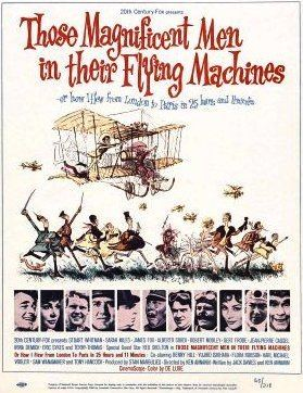Those Magnificent Men in their Flying Machines Those Magnificent Men in their Flying Machines Wikipedia