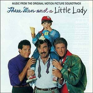 Three Men and a Little Lady 3 Men And A Little Lady Soundtrack details SoundtrackCollectorcom