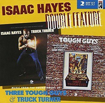 Three Tough Guys Isaac Hayes Double Feature Music From The Soundtracks Of Three
