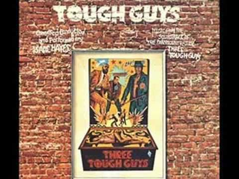 Three Tough Guys Isaac Hayes Theme From Three Tough Guys YouTube