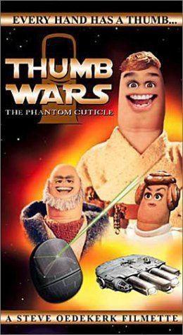 Thumb Wars The Phantom Cuticle 1999