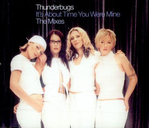 Thunderbugs (band) Thunderbugs It39s About Time You Were Mine The Mixes UK 5quot Cd