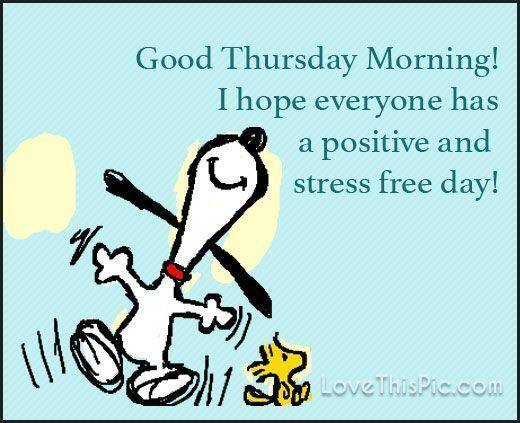 Thursday 10 Best ideas about Thursday Greetings on Pinterest Happy thursday