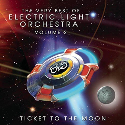Ticket to the Moon: The Very Best of Electric Light Orchestra Volume 2 httpsimagesnasslimagesamazoncomimagesI5