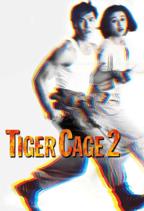 Tiger Cage 2 Tiger Cage 2 Sai Hak Chin Official Site Miramax