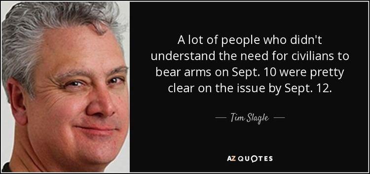 Tim Slagle QUOTES BY TIM SLAGLE AZ Quotes