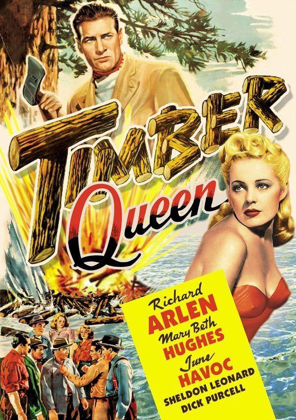 Timber Queen 1944 Stars Richard Arlen Mary Beth Hughes June