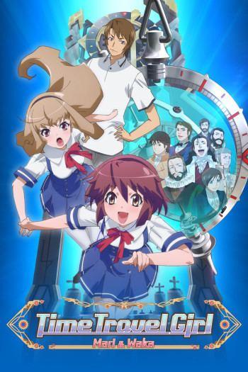 Time Travel Girl Time Travel Girl AnimePlanet
