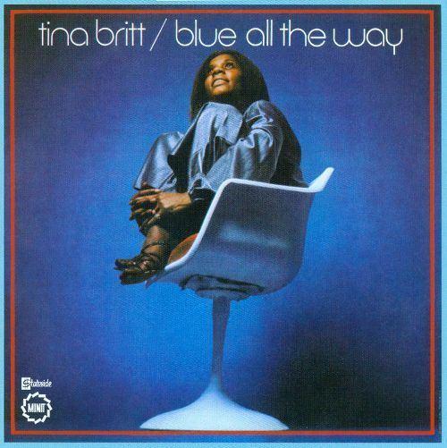 Tina Britt Blue All the Way Tina Britt Songs Reviews Credits AllMusic