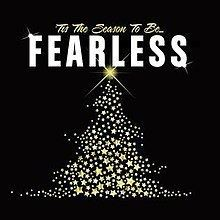 'Tis the Season to Be Fearless httpsuploadwikimediaorgwikipediaenthumb4