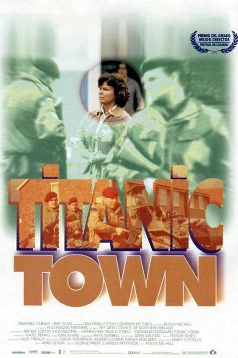 Titanic Town (film) wwwgstaticcomtvthumbmovieposters21218p21218