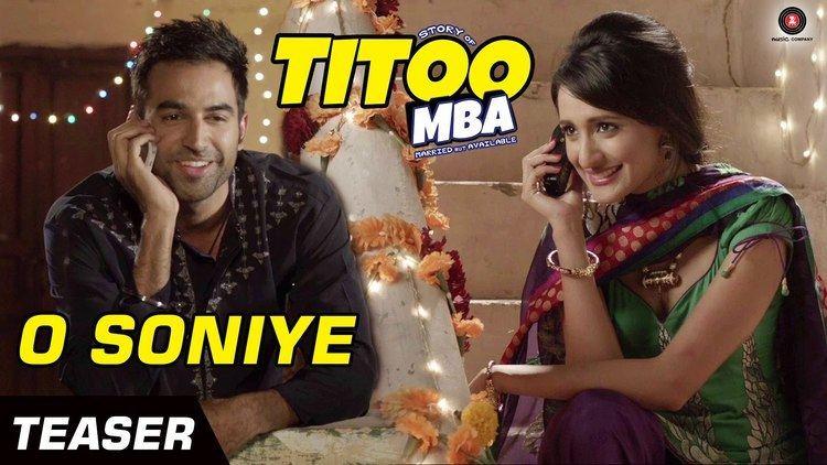 O Soniye Official Teaser Titoo MBA Arijit Singh Nishant Dahiya
