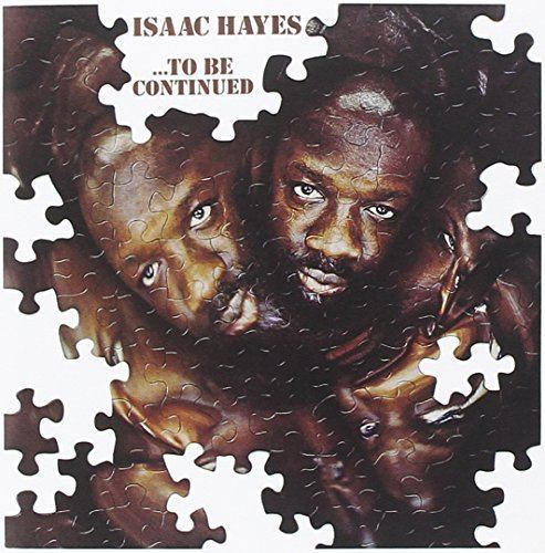 ...To Be Continued (Isaac Hayes album) httpsimagesnasslimagesamazoncomimagesI6