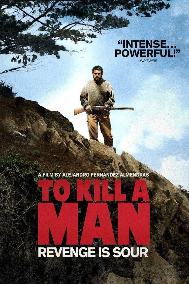 To Kill a Man wwwgstaticcomtvthumbmovieposters10616377p10