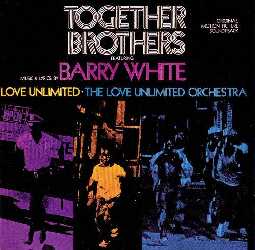 Together Brothers Original Motion Picture Soundtrack Barry White