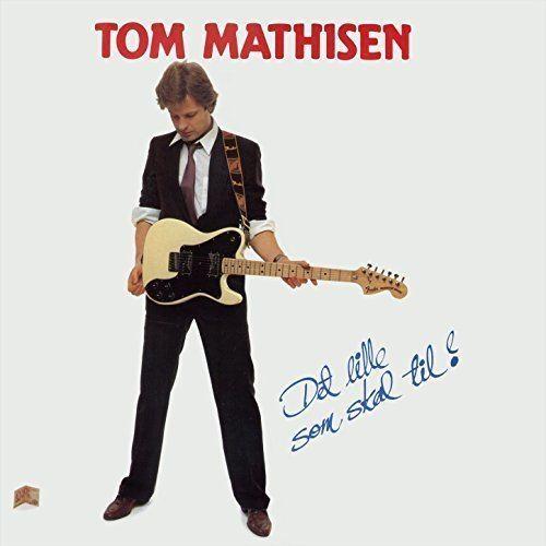 Tom Mathisen Amazoncom Det Lille Som Skal Til Tom Mathisen MP3 Downloads