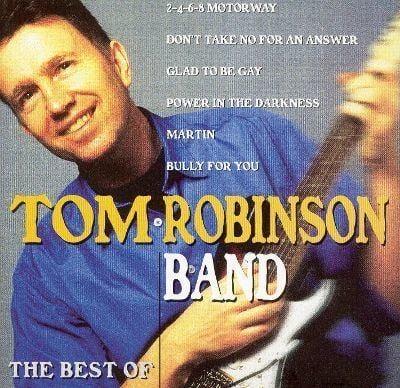 Tom Robinson The Best of Tom Robinson Band Tom Robinson Songs