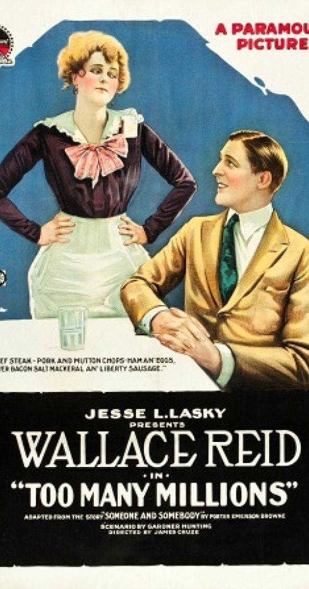 Too Many Millions 1918 IMDb