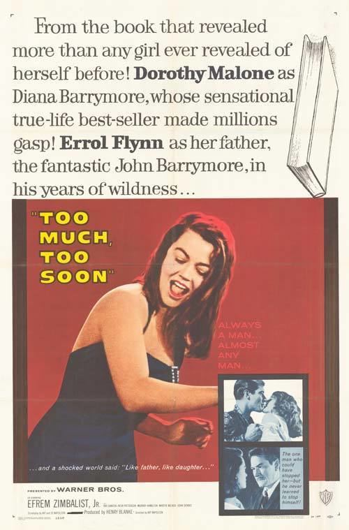Too Much Too Soon 1958 Journeys in Classic Film