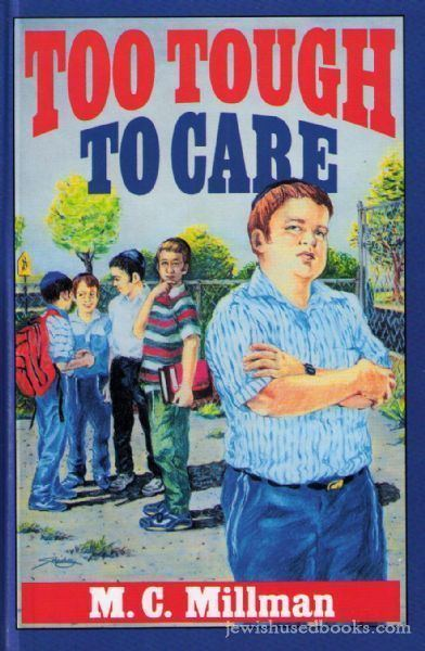 Too Tough To Care by MC Millman Books Childrens Books from