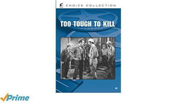 Amazoncom Too Tough To Kill Victor Jory Sally ONeil Thurston