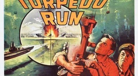 Torpedo Run 1958 Classic Film Guide