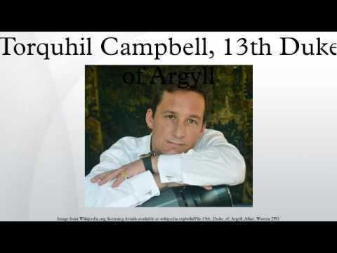 Torquhil Campbell, 13th Duke of Argyll Torquhil Campbell 13th Duke of Argyll YouTube