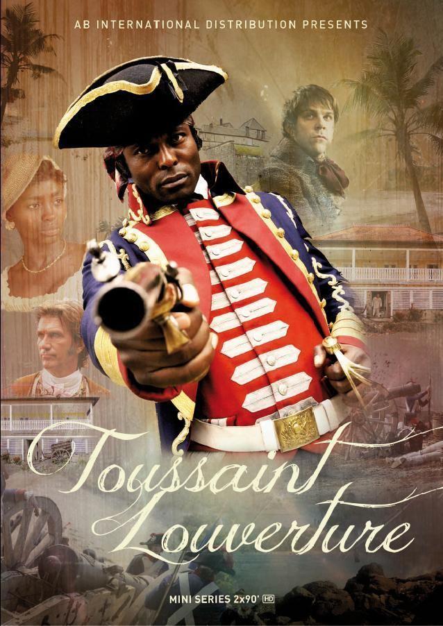 Toussaint Louverture (film) Happy as a Slave The Toussaint Louverture miniseries Fiction and