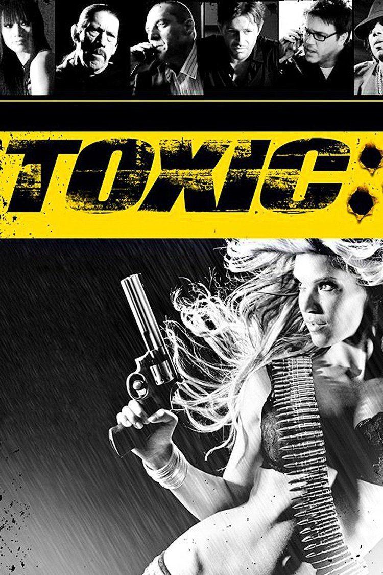 Toxic (film) wwwgstaticcomtvthumbmovieposters187373p1873