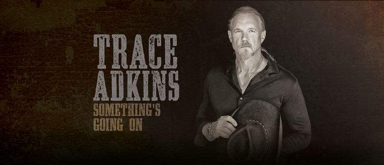 Trace Adkins Trace Adkins Touring