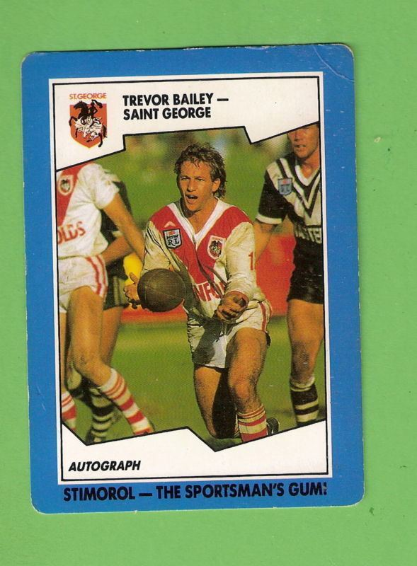 Trevor Bailey (rugby league) 1989 ST GEORGE DRAGONS STIMOROL RUGBY LEAGUE CARD 94 TREVOR BAILEY